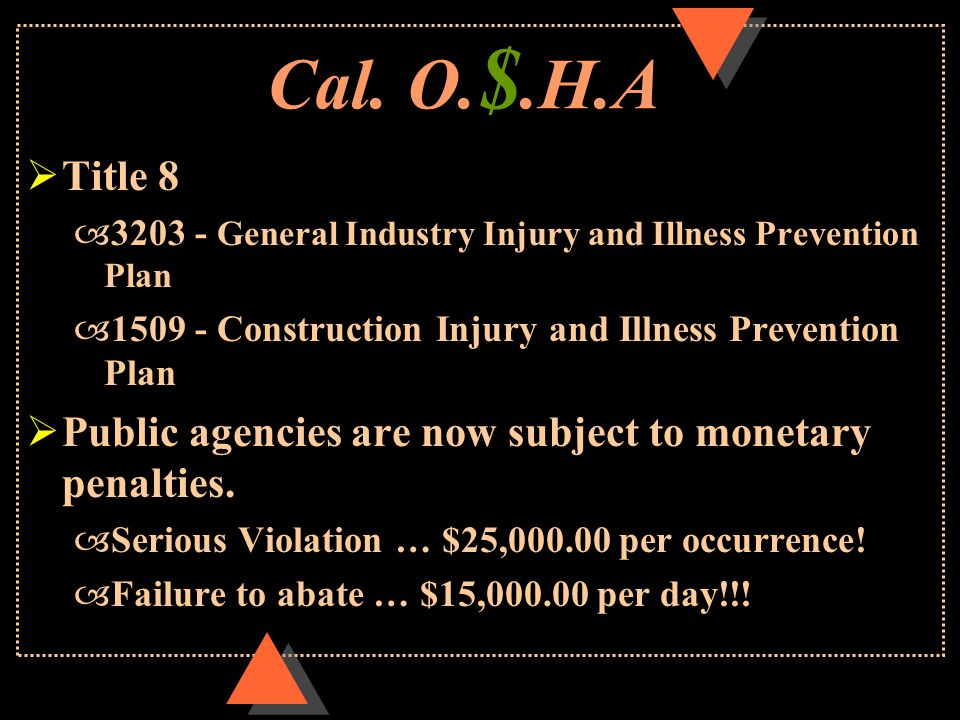 California Labor Code: –6400 - Employers shall furnish safe employment. –6401- Employers shall provide all necessary safeguards to protect employees .