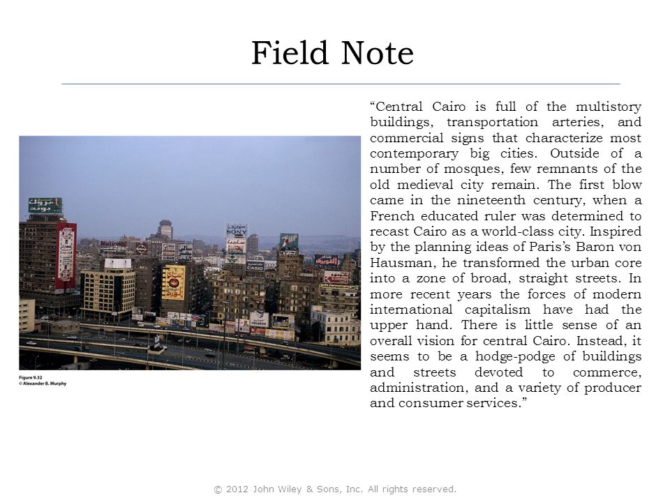 Field Note Central Cairo is full of the multistory buildings, transportation arteries, and commercial signs that characterize most contemporary big cities.