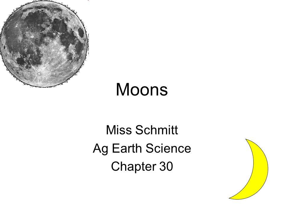 Moons Miss Schmitt Ag Earth Science Chapter 30