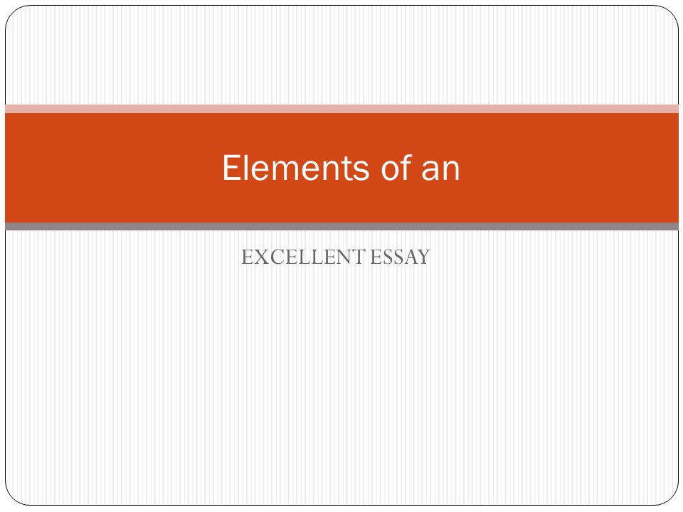 exellent essay Do you want an excellent argumentative essay example check this post for an awesome argumentative paper sample, tips and argumentative/persuasive essay topics.
