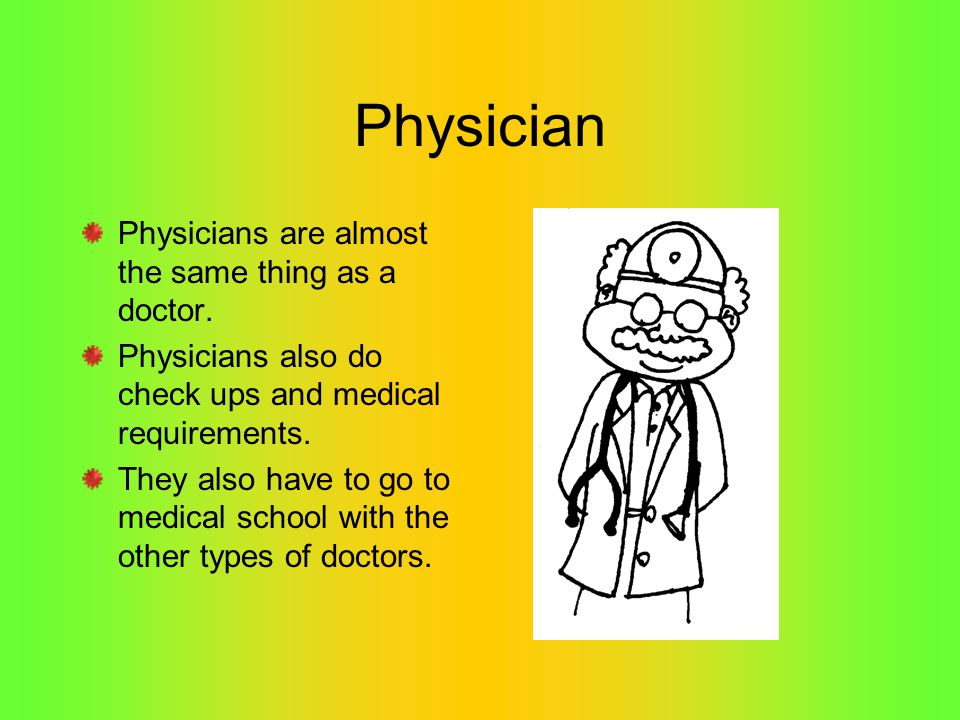 Surgeons Surgeons are doctors that perform operation on your body.