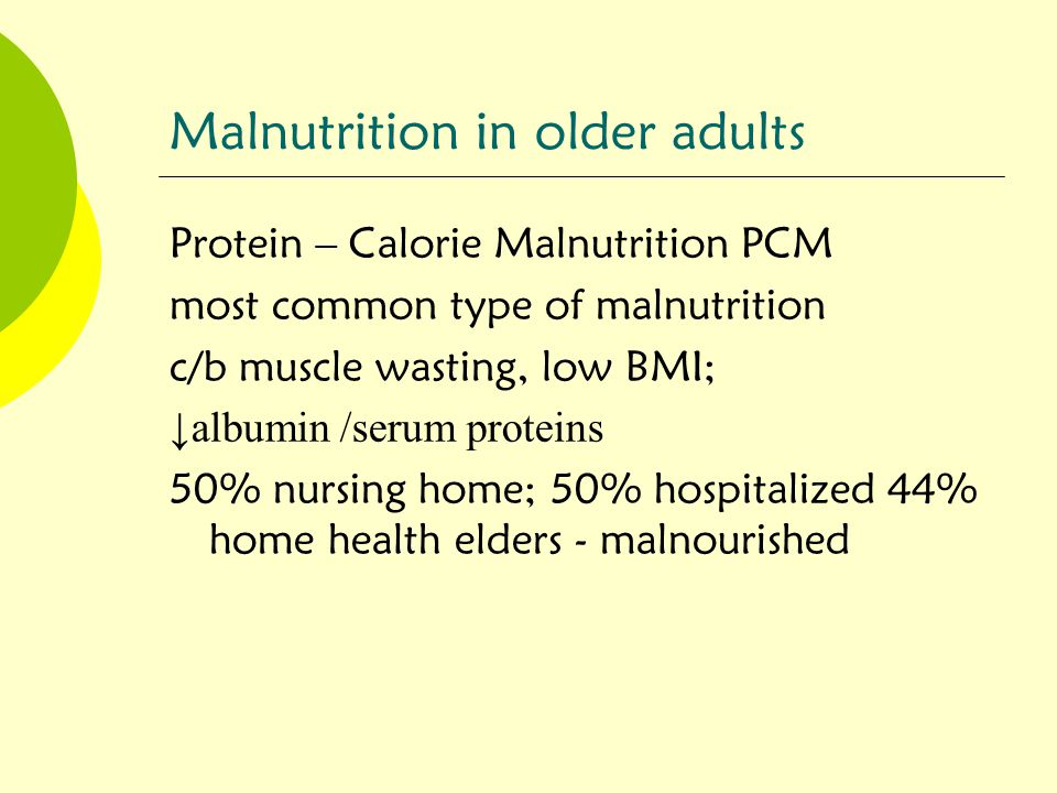 Malnutrition - Risk factors  Psychosocial  Mechanical