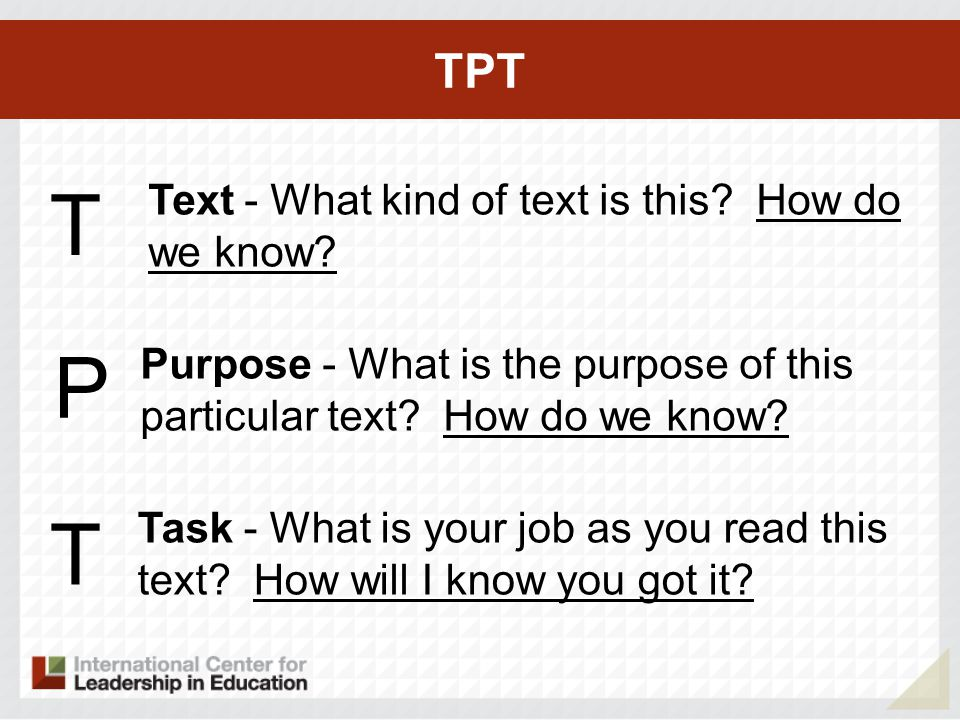 TPT T Text - What kind of text is this. How do we know.