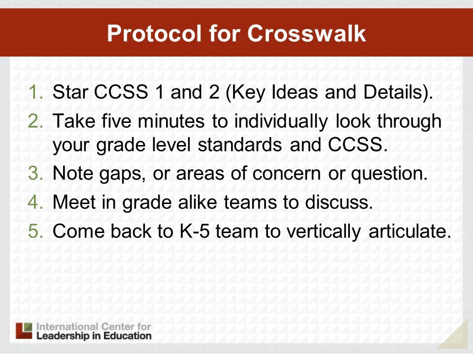 Protocol for Crosswalk 1. Star CCSS 1 and 2 (Key Ideas and Details).