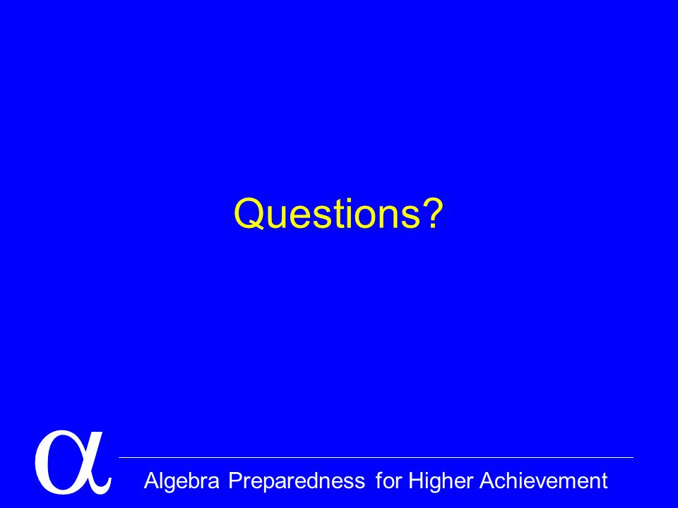  Algebra Preparedness for Higher Achievement Questions