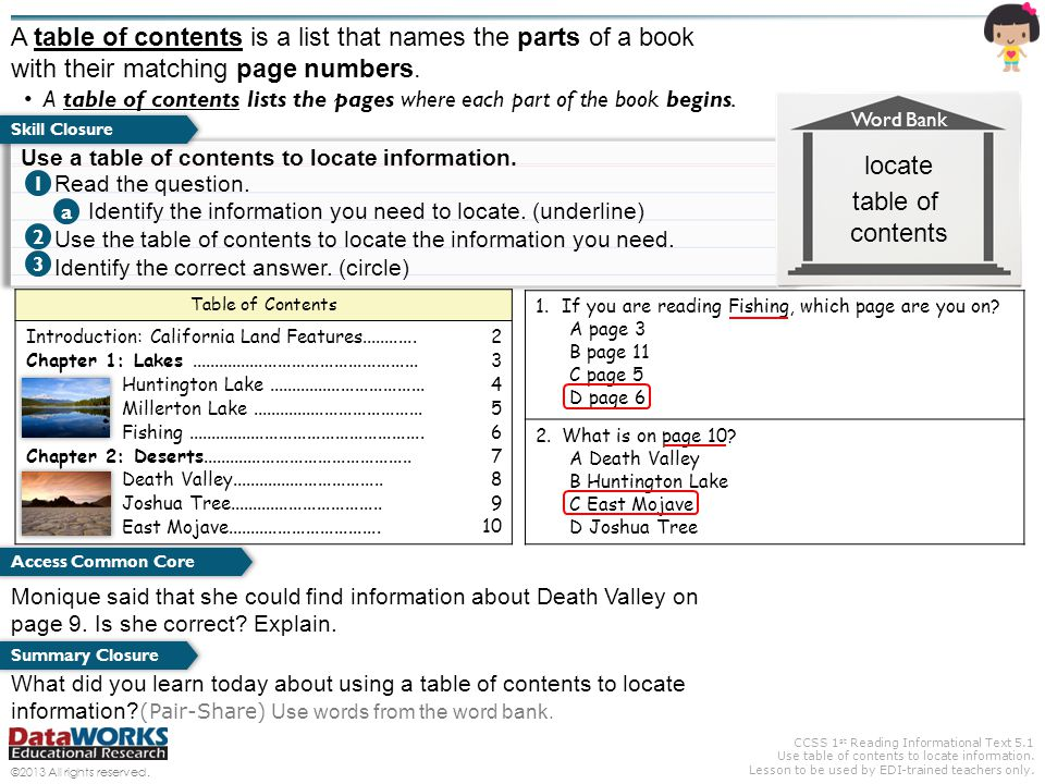 CCSS 1 st Reading Informational Text 5.1 Use table of contents to locate information. Lesson to be used by EDI-trained teachers only. ©2013 All rights