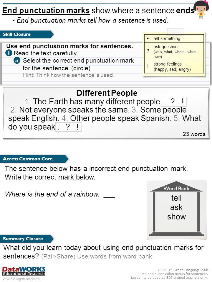 CCSS 1 st Grade Language 2.0b Use end punctuation marks for sentences.