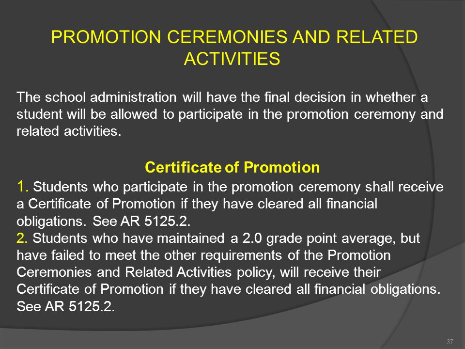 Promotion Ceremony Ineligibility Students on the restriction list three times during their 8 th grade year are denied participation in the promotion c