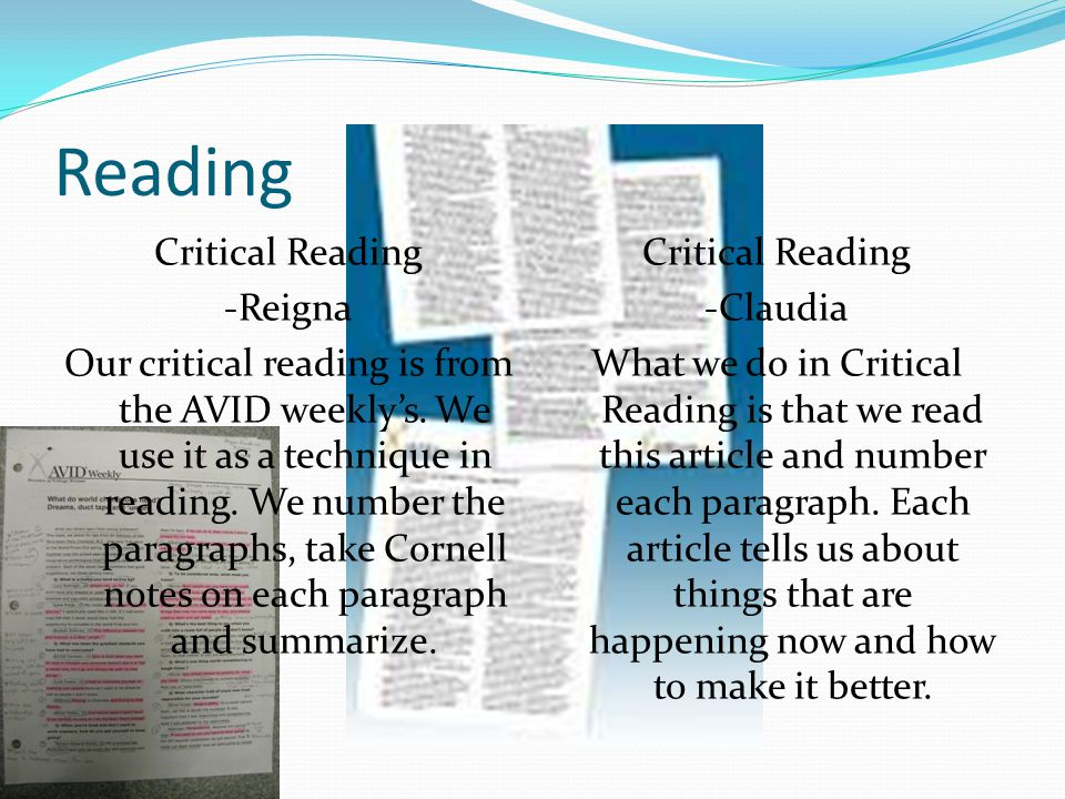 Reading Critical Reading -Reigna Our critical reading is from the AVID weekly's.
