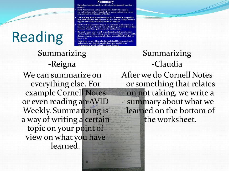 Reading Summarizing -Reigna We can summarize on everything else.