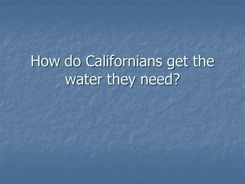 You Try Where does the water in the Sacramento River come from.