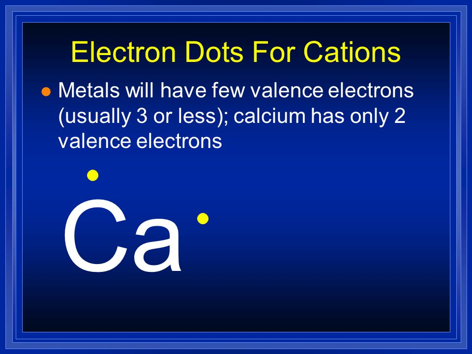 Formation of Cations l Metals lose electrons to attain a noble gas configuration.