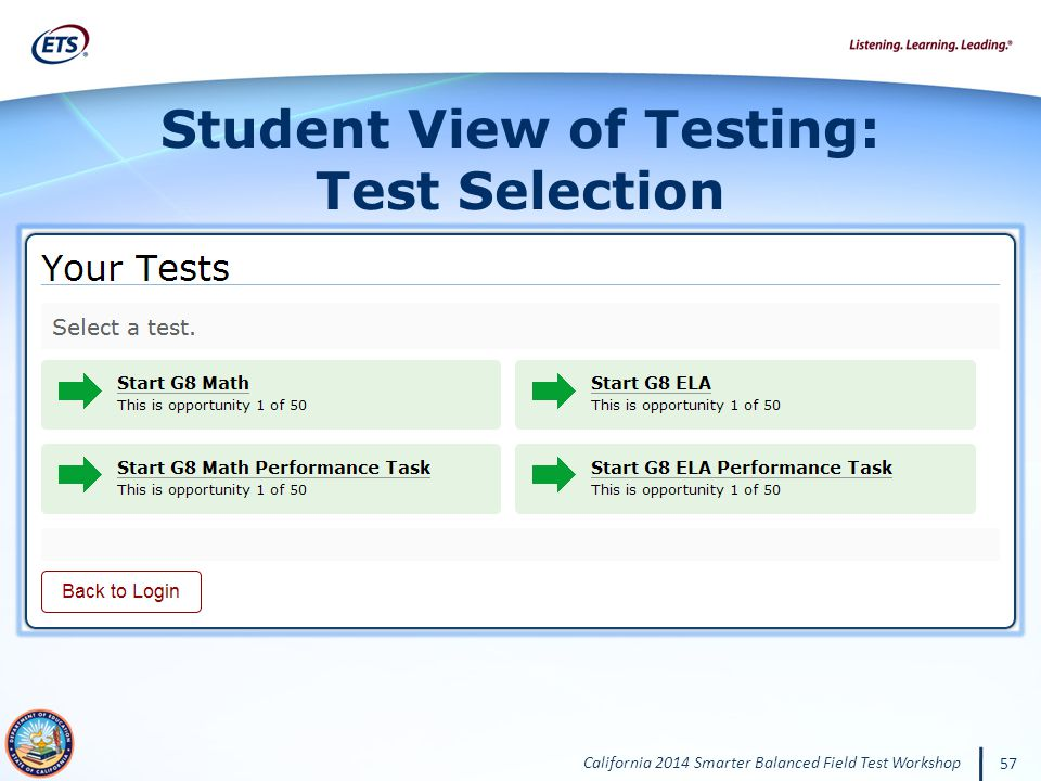 California 2014 Smarter Balanced Field Test Workshop 57 Student View of Testing: Test Selection