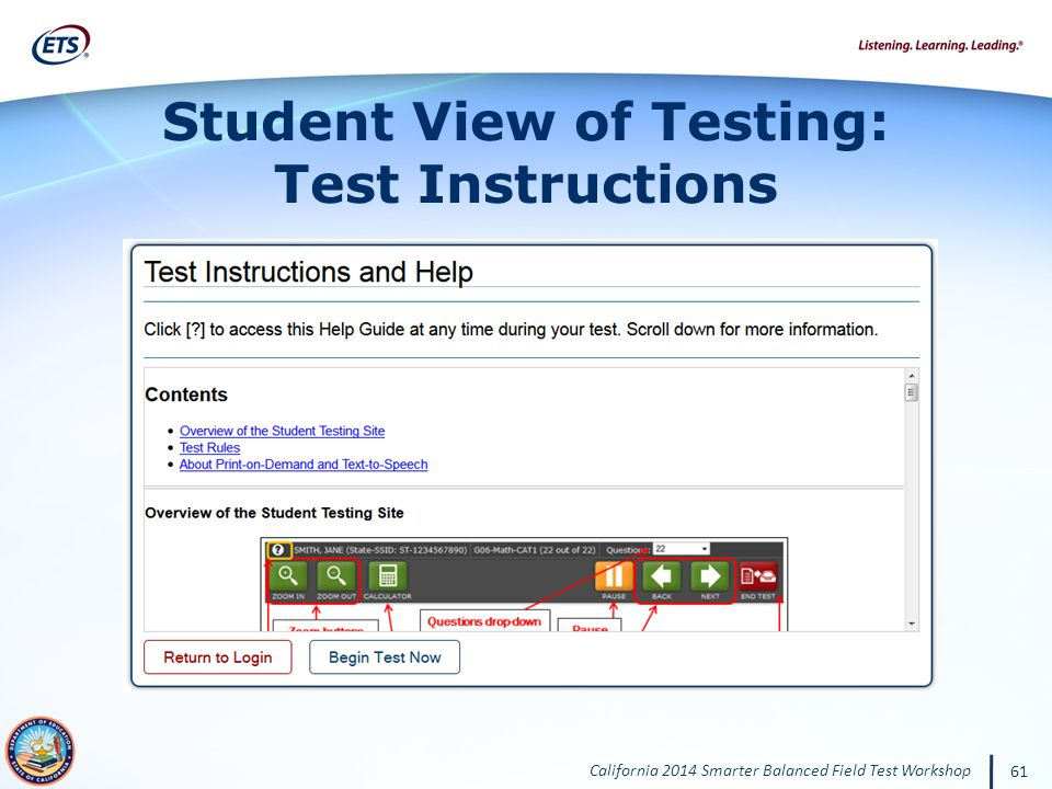 California 2014 Smarter Balanced Field Test Workshop 61 Student View of Testing: Test Instructions
