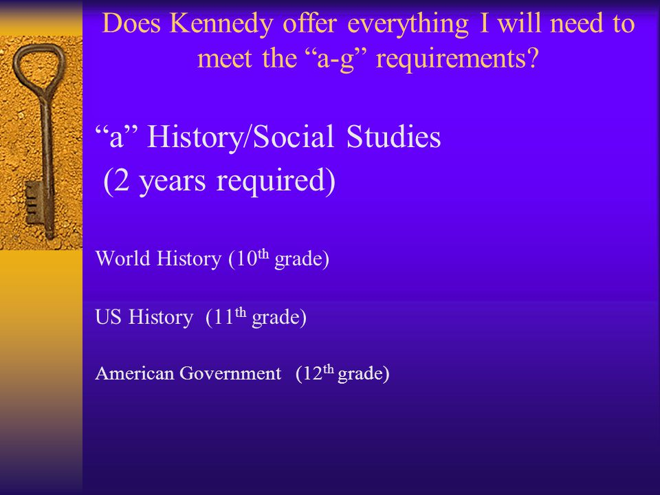 Does Kennedy offer everything I will need to meet the a-g requirements.