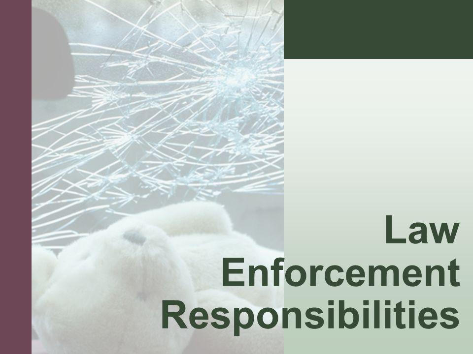 #4 Law Enforcement Responsibilities