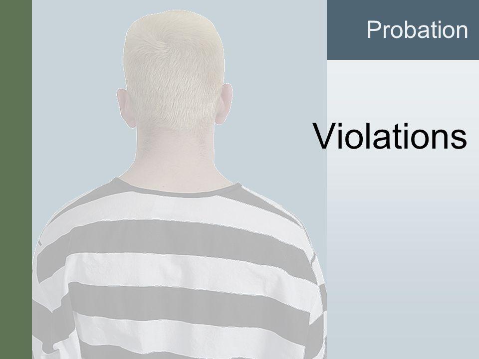 #7 Violations Probation
