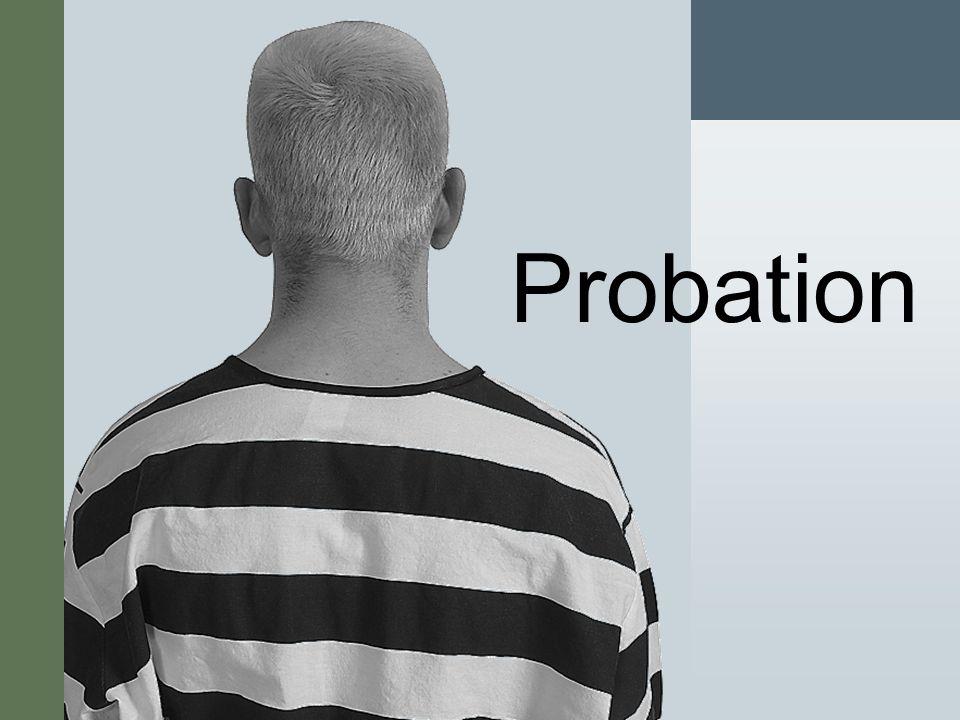 #7 Probation