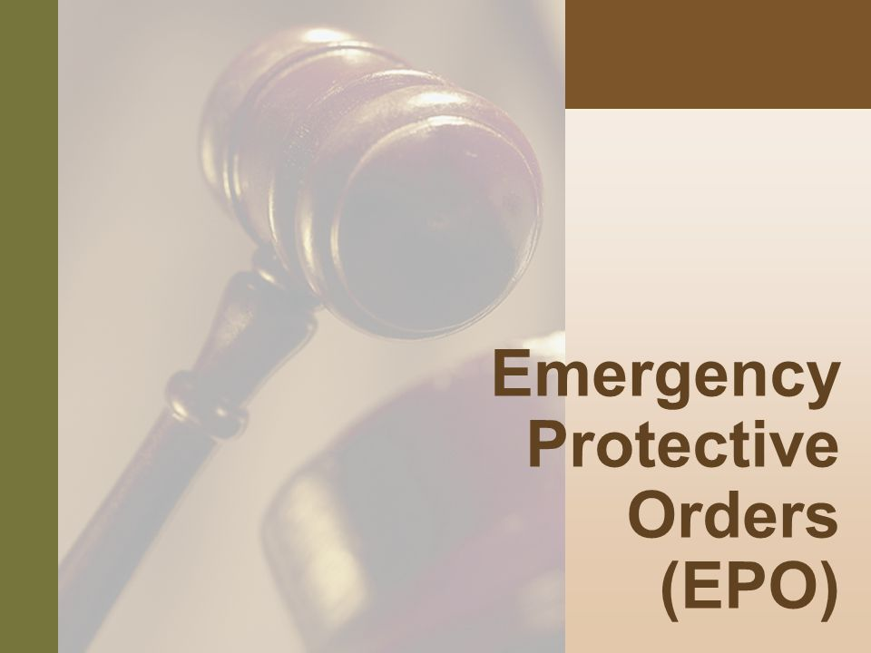 #8 Emergency Protective Orders (EPO)
