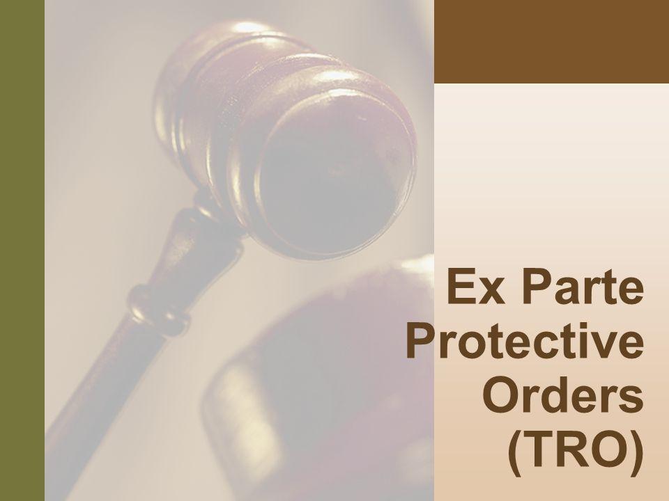 #8 Ex Parte Protective Orders (TRO)