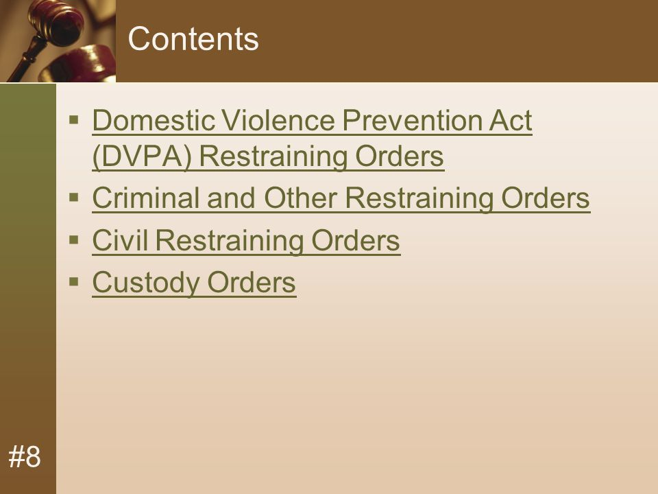 #8 How are these orders enforced. As per F.C.
