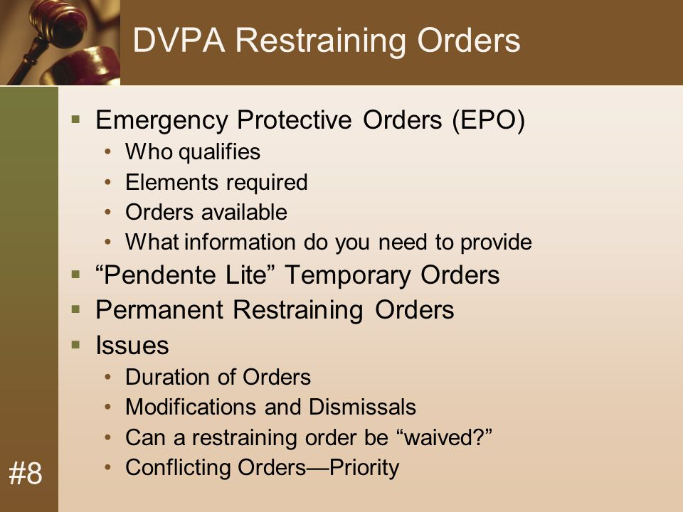 #8 In what kind of cases can a court issue a DVPA restraining order.