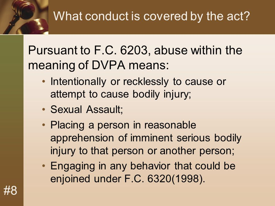 #8 What conduct is covered by the act. Pursuant to F.C.