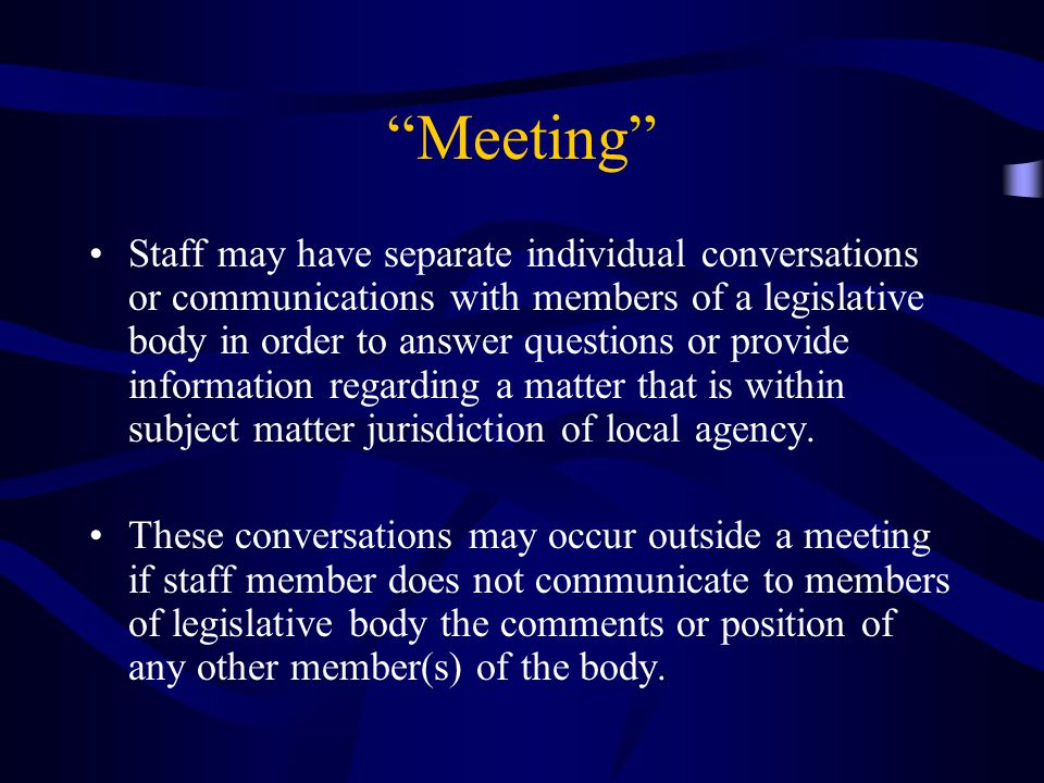 Special Meetings Members of the public have the opportunity to directly address the legislative body concerning any item that has been described in the notice for the special meeting before or during consideration of that item.