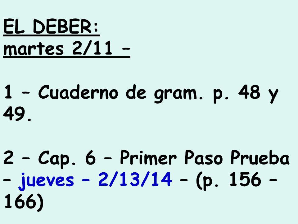 EL DEBER: martes 2/11 – 1 – Cuaderno de gram. p. 48 y 49.