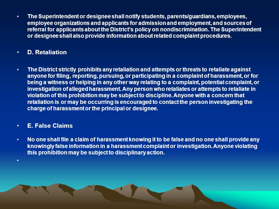 The Superintendent or designee shall notify students, parents/guardians, employees, employee organizations and applicants for admission and employment, and sources of referral for applicants about the District's policy on nondiscrimination.