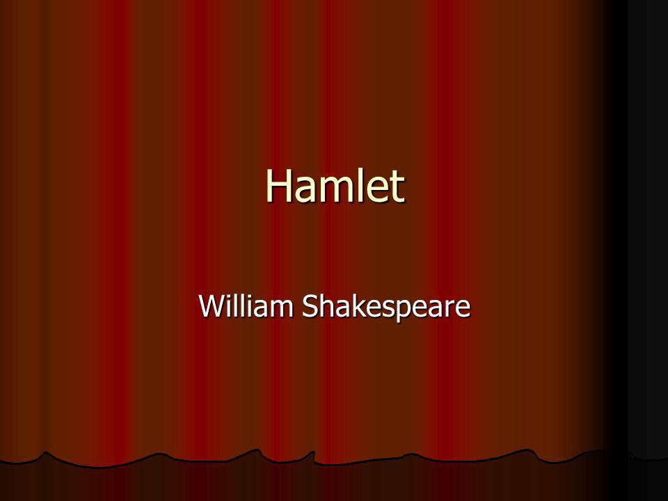 Publication Written during the first part of the seventeenth century (probably in 1600 or 1601), Hamlet was probably first performed in July 1602.