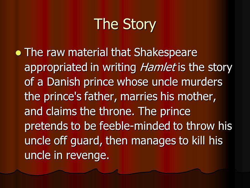 Hamlet The Prince of Denmark, the title character, and the protagonist.