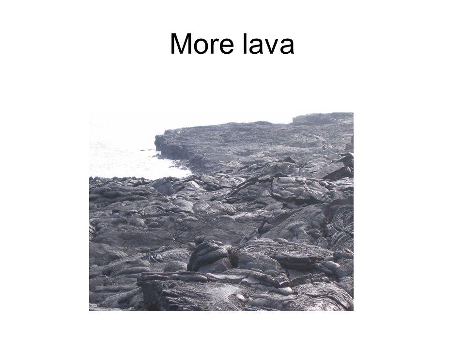 More lava