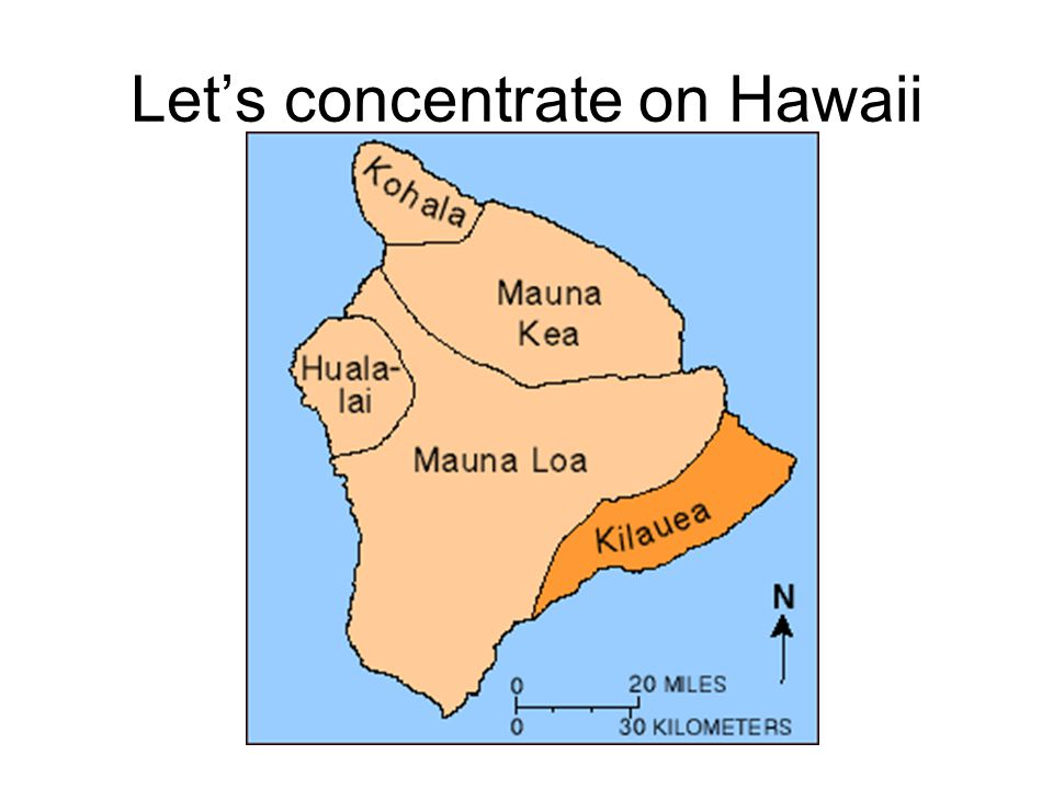 Let's concentrate on Hawaii