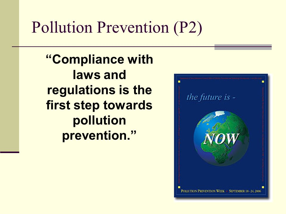 Overview Risk Minimization Waste Minimization Pollution Prevention
