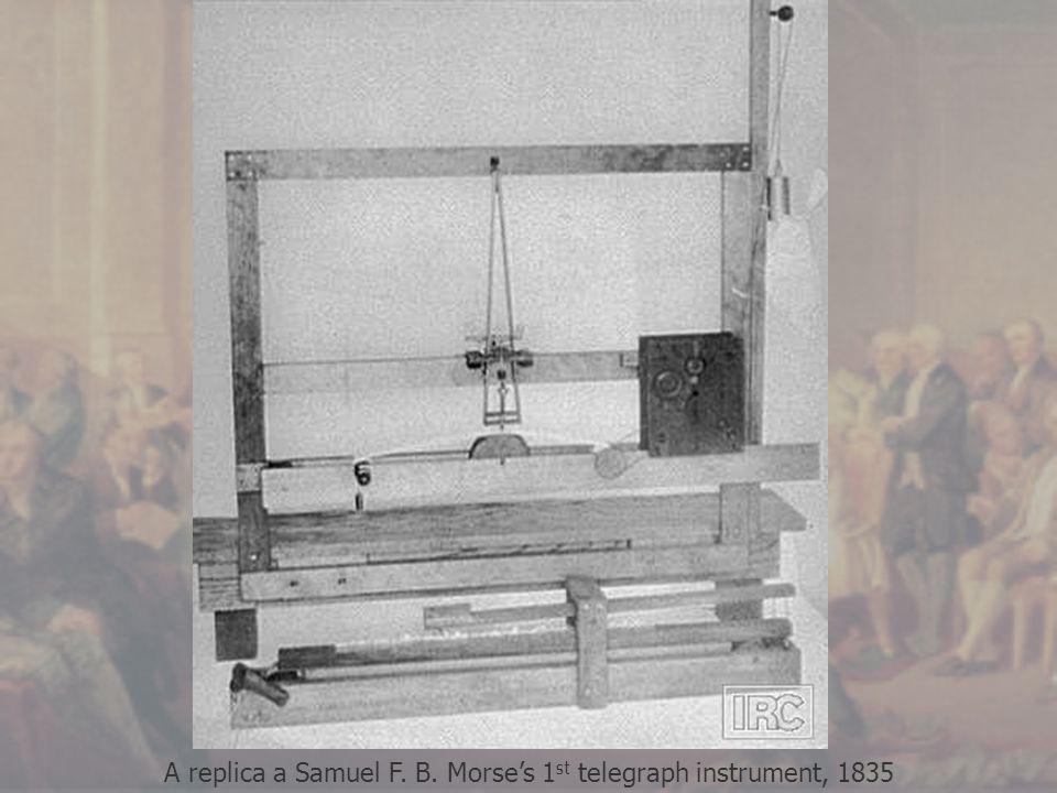 A replica a Samuel F. B. Morse's 1 st telegraph instrument, 1835