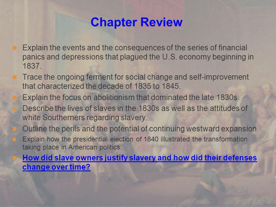Chapter Review Explain the events and the consequences of the series of financial panics and depressions that plagued the U.S.
