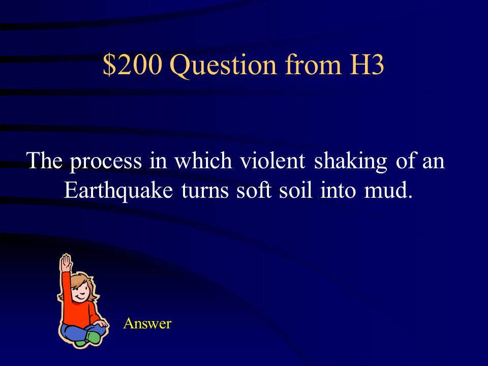 $100 Answer from H3 What is a seisomogram?