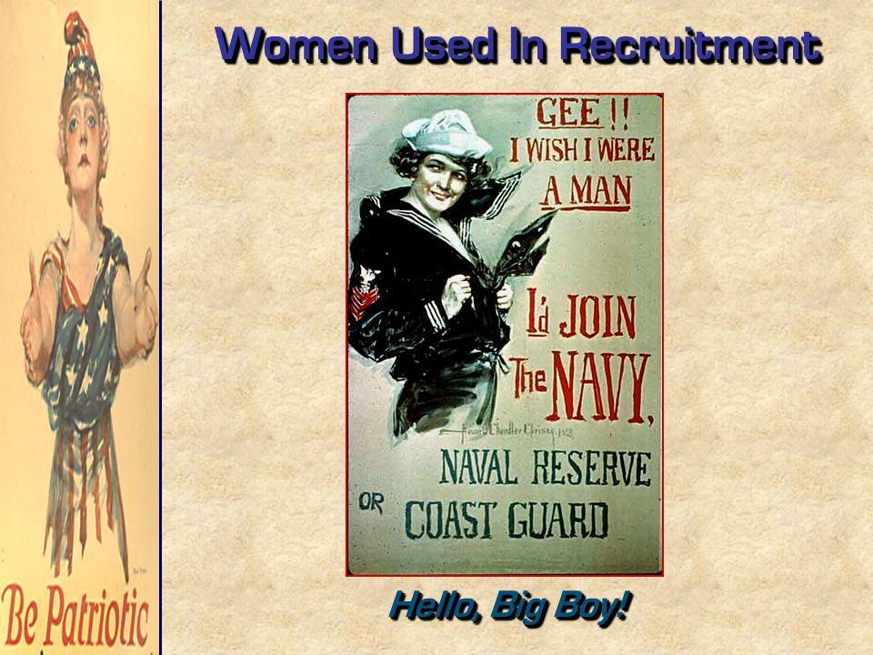 Women Used In Recruitment Hello, Big Boy!