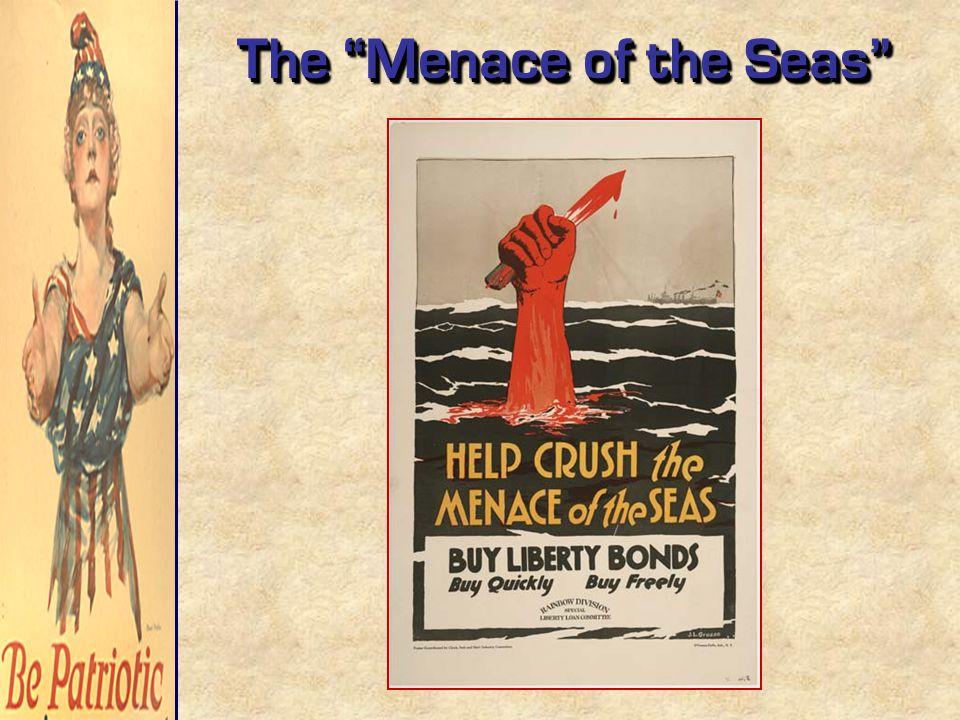 "The ""Menace of the Seas"""
