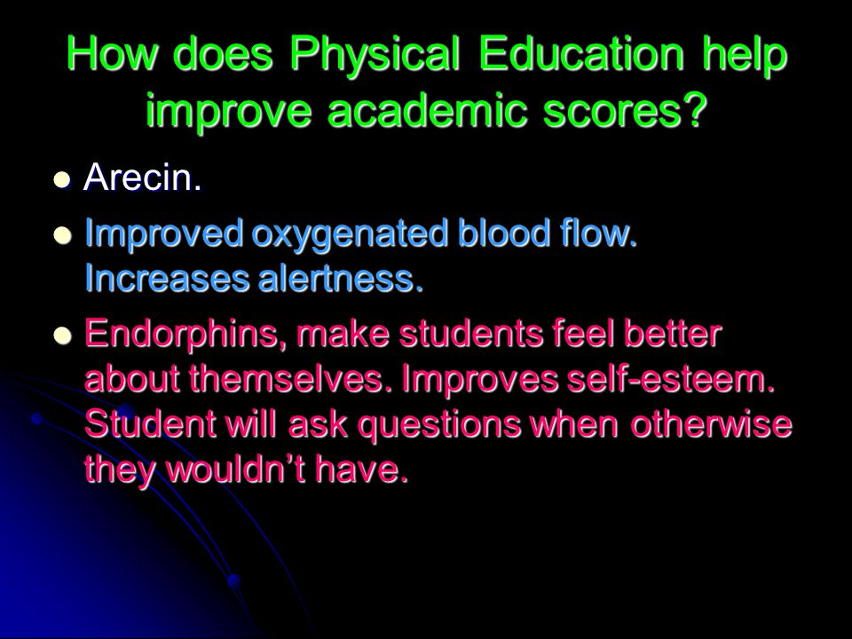 How does Physical Education help improve academic scores.