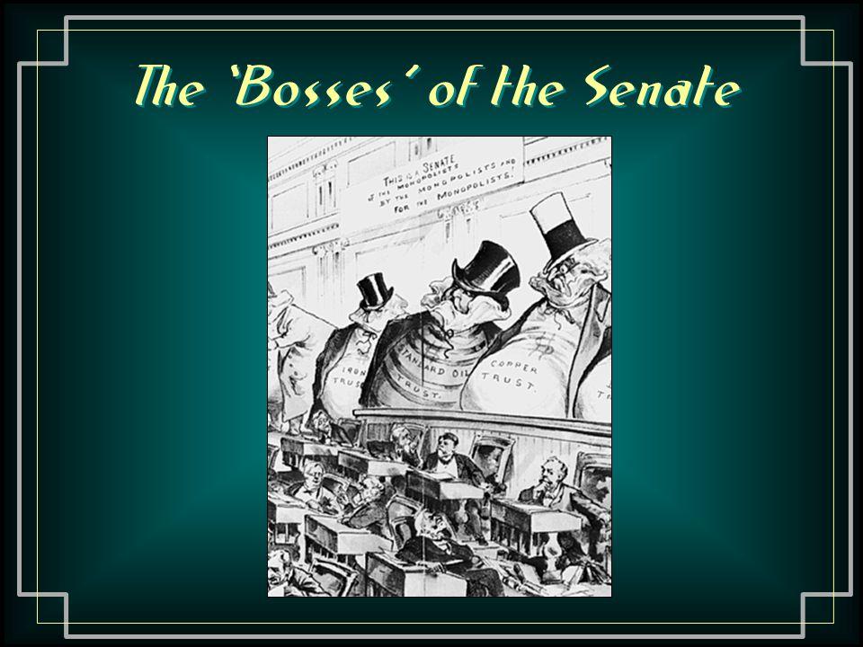 The 'Bosses' of the Senate