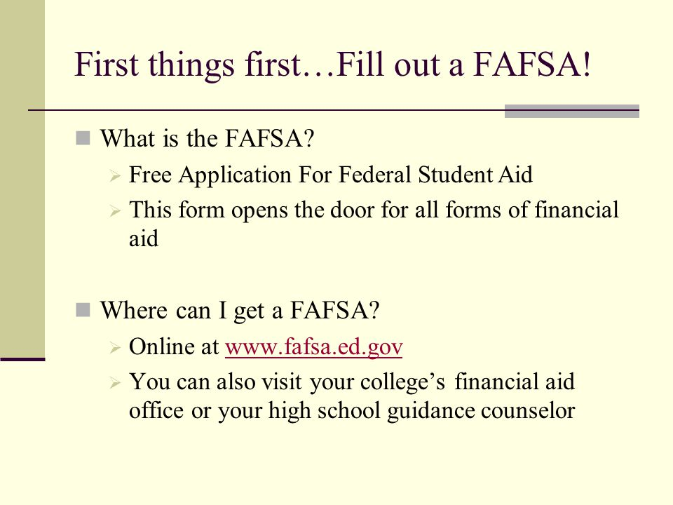 Need Help Filling Out A FAFSA.Call the federal government at 1-800-4FED-AID, it's FREE.