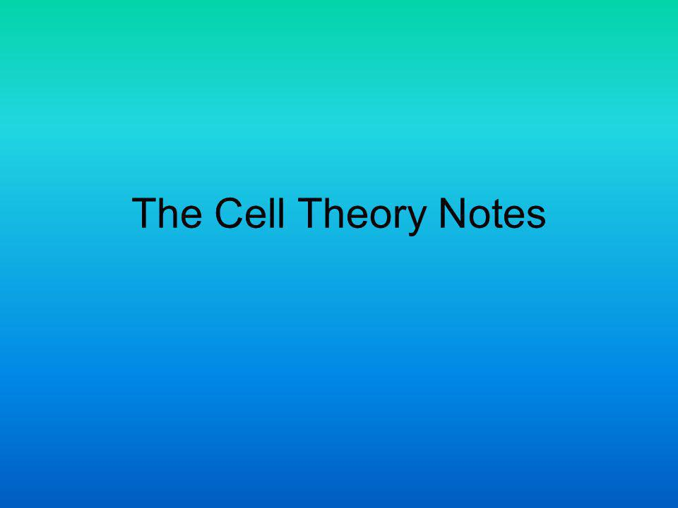 The Cell Theory Notes