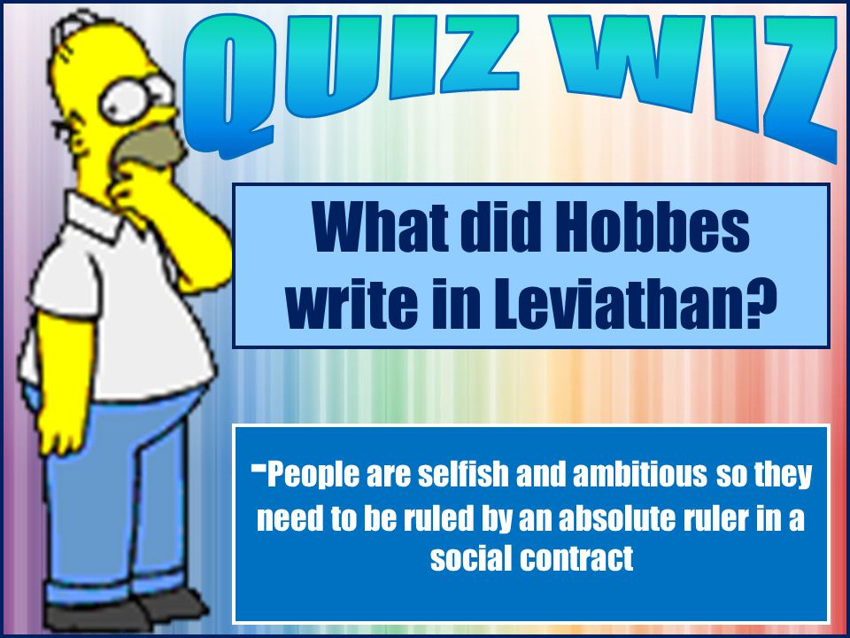 What did Hobbes write in Leviathan.