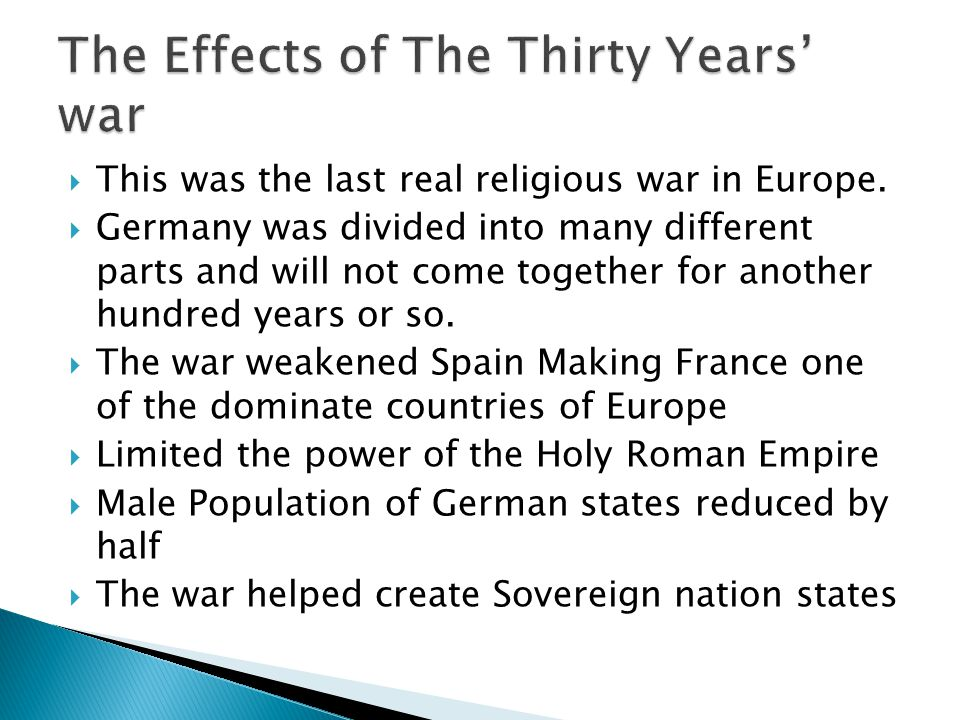  This was the last real religious war in Europe.