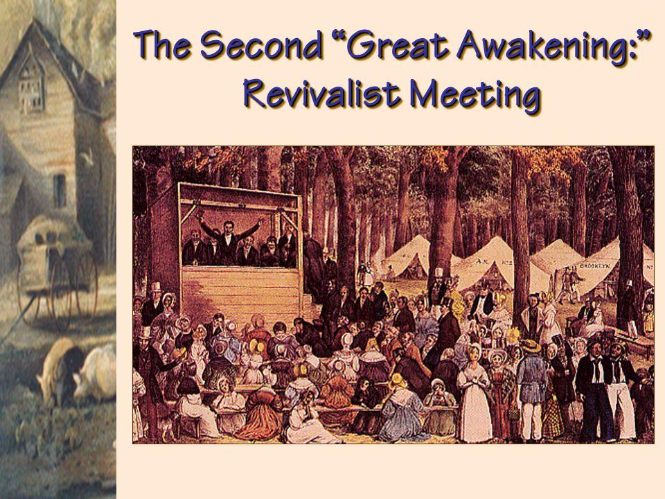 The Second Great Awakening: Revivalist Meeting