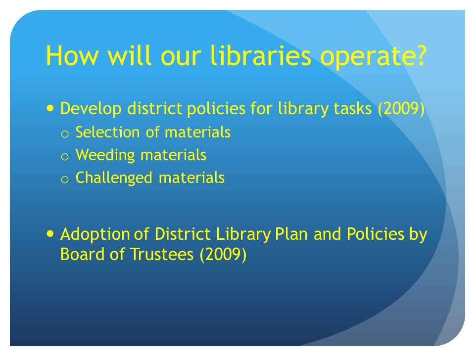 How will our libraries operate.