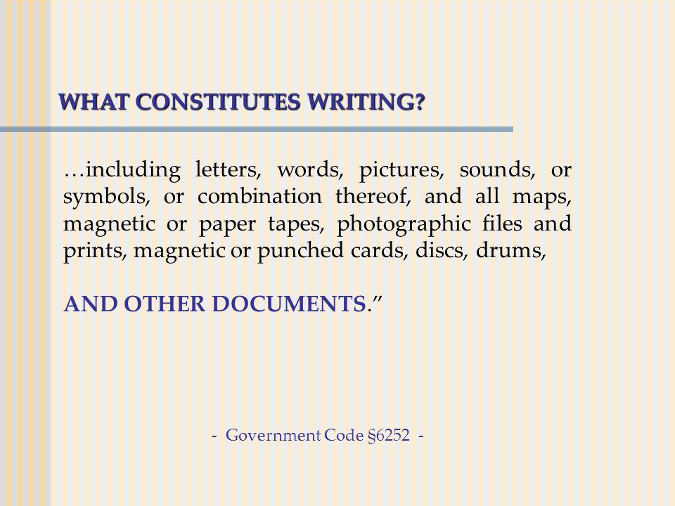 WHAT CONSTITUTES WRITING.