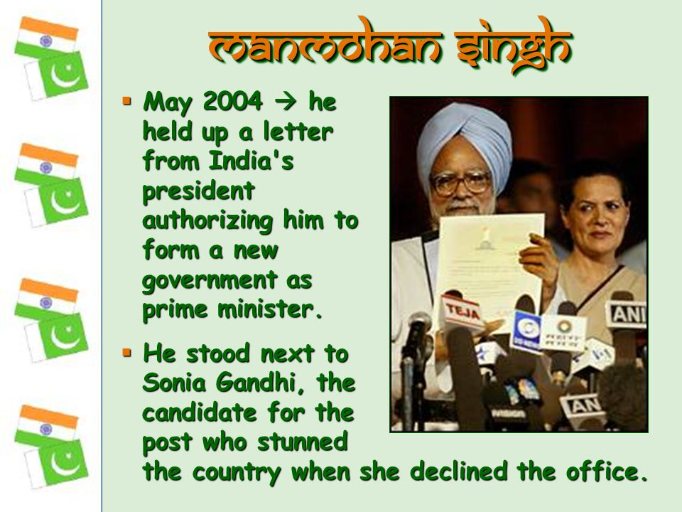  May 2004  he held up a letter from India s president authorizing him to form a new government as prime minister.